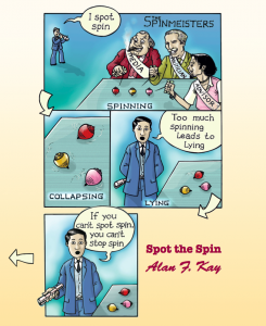 Spot the Spin: The Fun Way To Keep Democracy Alive and Elections Honest