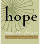 Hope and the Future by Charles M. Johnston, MD; CID Press, Seattle, WA, 2014
