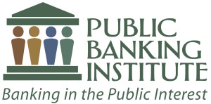 From Bail-ins to Basic Income: Public Banking Institute News